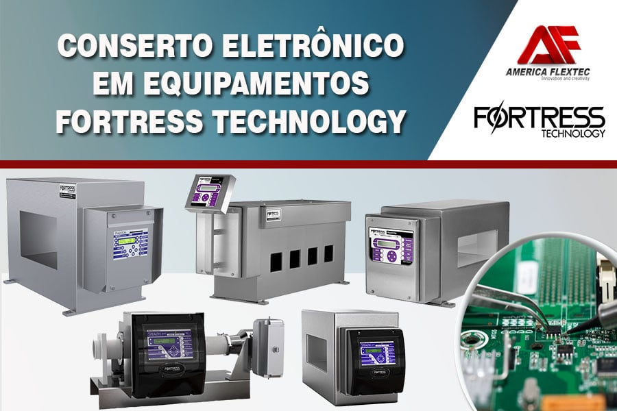 Reparo de Equipamentos FORTRESS TECHNOLOGY