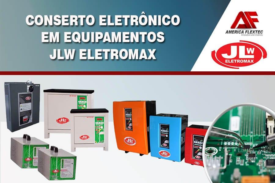 Reparo de Equipamentos JLW ELETROMAX
