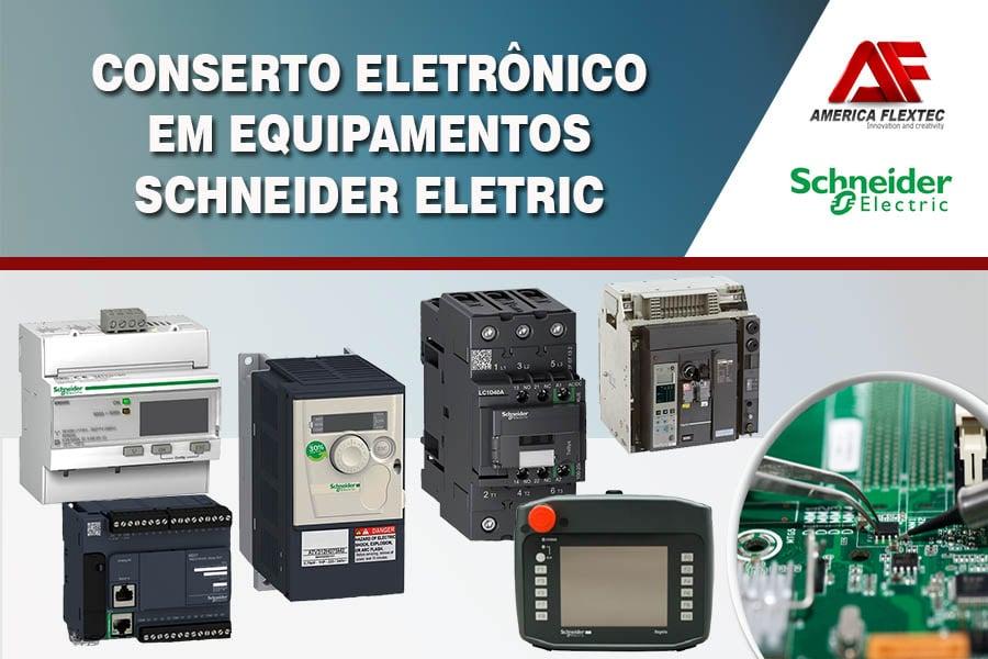 Reparo de Equipamentos Schneider Eletric
