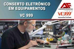 Reparo de Equipamentos VC 999